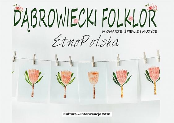 Dąbrowiecki folklor przez duże F!